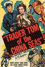 Trader Tom of the China Seas Poster