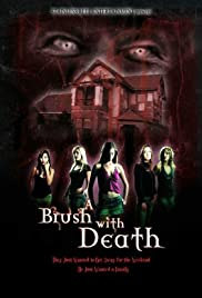 A Brush with Death (2007) 720p