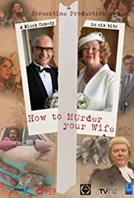 Primary photo for True Crime: How to Murder Your Wife
