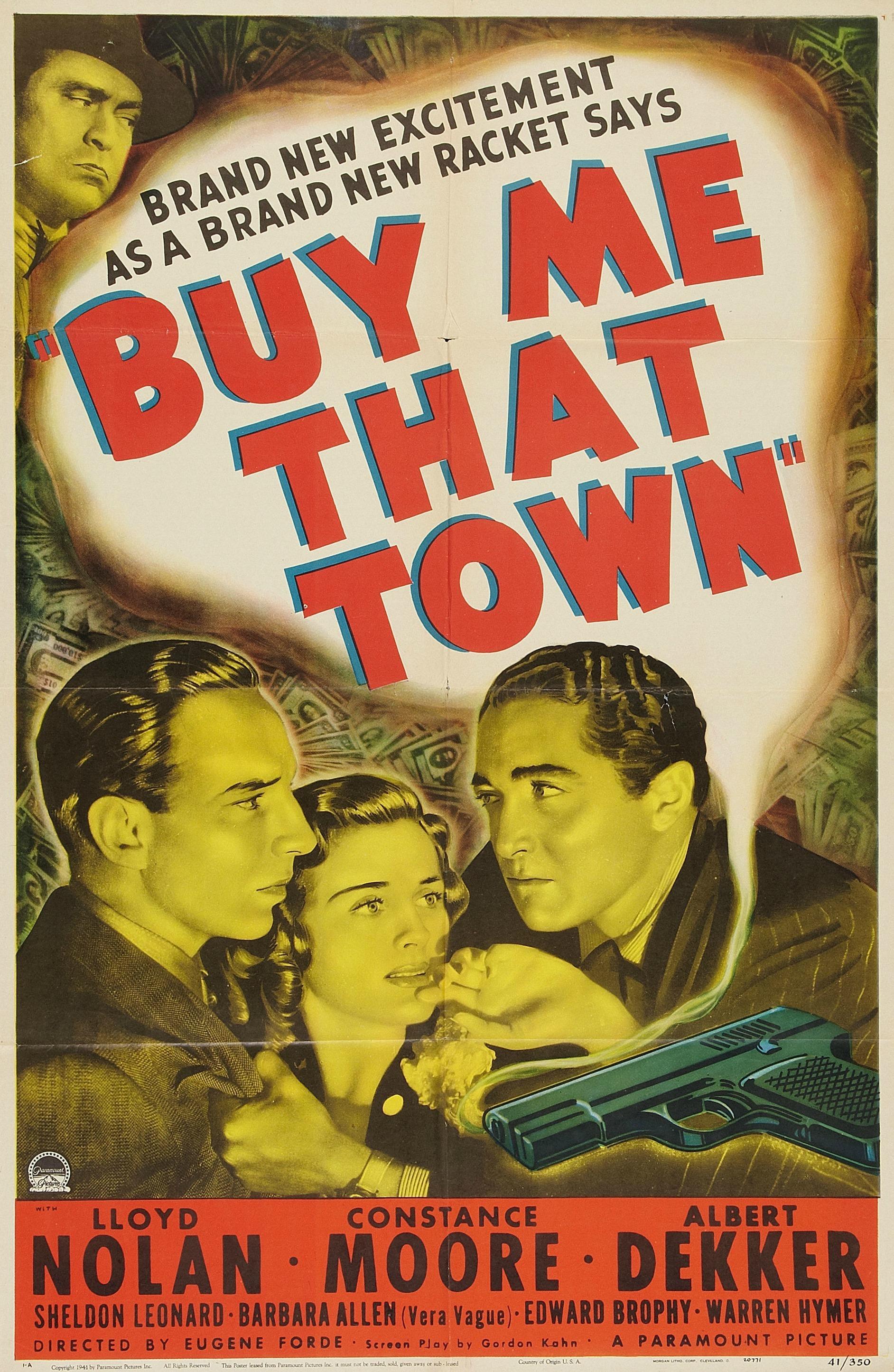 Albert Dekker, Sheldon Leonard, Constance Moore, and Lloyd Nolan in Buy Me That Town (1941)