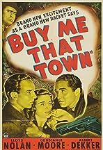 Buy Me That Town