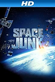 Space Junk 3D (2012) Poster - Movie Forum, Cast, Reviews