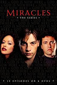Skeet Ulrich, Angus Macfadyen, and Marisa Ramirez in Miracles (2003)
