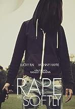Rape Me Softly