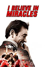 I Believe in Miracles Poster