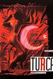 La pasión turca Poster