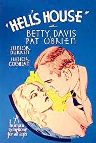 Bette Davis and Pat O'Brien in Hell's House (1932)