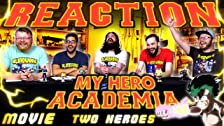 My Hero Academia: Two Heroes ¡REACCIÓN DE PELÍCULA!