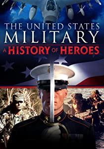 Psp go movie downloads free The United States Military: A History of Heroes USA [XviD]