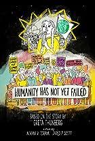 Humanity Has Not Failed