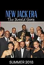New Jack Era: The Untold Story