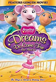 Primary photo for Angelina Ballerina: Dreams Do Come True