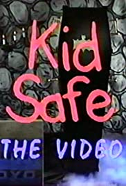 Kid Safe: The Video Poster