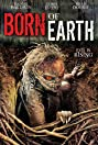 Born of Earth (2008) Poster