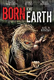 Born of Earth(2008) Poster - Movie Forum, Cast, Reviews