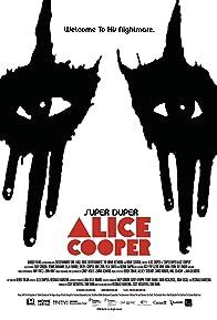 Primary photo for Super Duper Alice Cooper