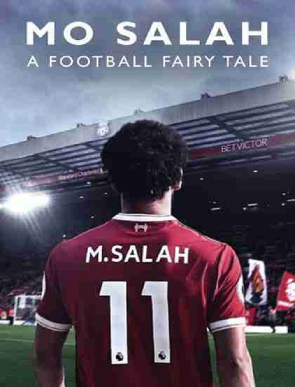 Mo Salah: A Football Fairytale