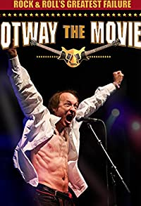 Primary photo for Rock and Roll's Greatest Failure: Otway the Movie