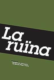 La ruïna (2009)