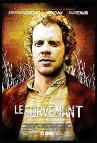 Jean-Nicolas Verreault in Le survenant (2005)