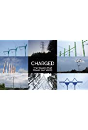 Charged: The Towers That Power Our World