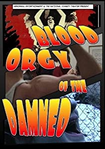 Direct legal movie downloads Blood Orgy of the Damned by [hd1080p]