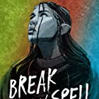 Break Any Spell (2021)