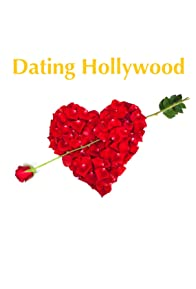 Primary photo for Dating Hollywood