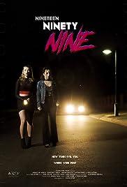 Nineteen Ninety Nine Poster