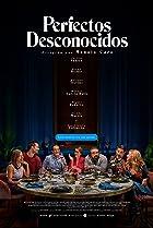Perfectos desconocidos (2018) Poster