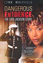 Primary image for Dangerous Evidence: The Lori Jackson Story