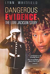 Primary photo for Dangerous Evidence: The Lori Jackson Story