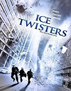 Best free download sites for movies Ice Twisters Canada [480x854]