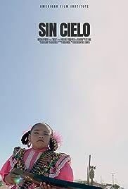 Sin Cielo Poster