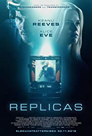 Replicas (2018) Full Movie Watch Online HD thumbnail