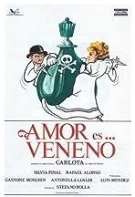 Carlota: Amor es... veneno