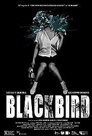 ##SITE## DOWNLOAD Blackbird: Il film (2017) ONLINE PUTLOCKER FREE