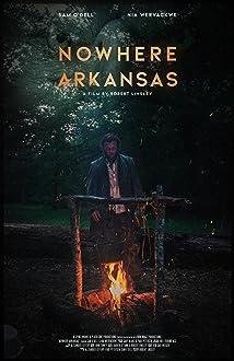 Nowhere Arkansas (2019)