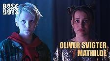 Oliver svigter Mathilde