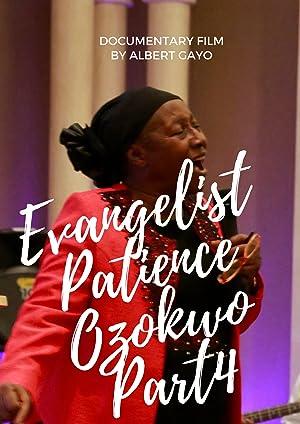 Evangelist Patience Ozokwo Part4