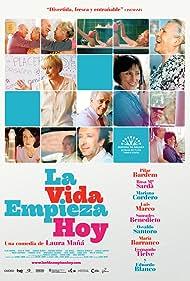 La vida empieza hoy (2010)