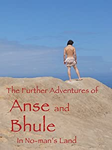 Movies video free download The Further Adventures of Anse and Bhule in No-man's Land [SATRip]