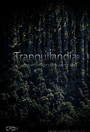 Tranquilandia Poster