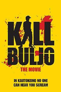 Kill Buljo: The Movie full movie in hindi free download hd 1080p