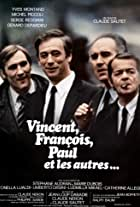 Vincent, François, Paul and the Others