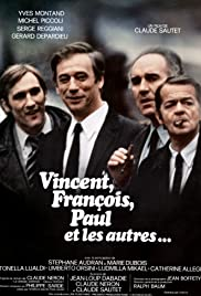 Vincent, François, Paul and the Others (1974) Poster - Movie Forum, Cast, Reviews