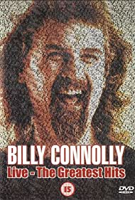 Billy Connolly in Billy Connolly Live: The Greatest Hits (2003)