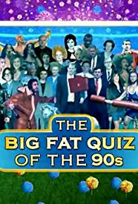 Primary photo for The Big Fat Quiz of the 90s