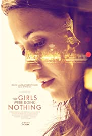 The Girls Were Doing Nothing Poster