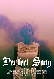 Perfect Song (2017) - IMDb